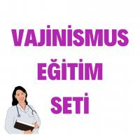 VAJİNİSMUS EĞİTİM SETİ